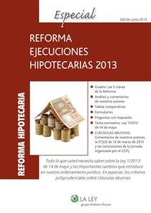Imagen de Especial Reforma Ejecuciones Hipotecarias 2013