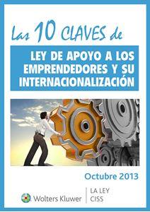 Imagen de ESPECIAL Las 10 claves de la Ley de apoyo a los emprendedores y su internacionalización