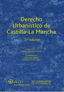 Imagen de Derecho Urbanístico de Castilla-La Mancha. 2ª edición