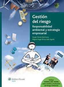 Imagen de Gestión del Riesgo. Responsabilidad ambiental y estrategia empresarial