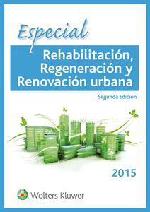 Imagen de Especial Rehabilitación, Regeneración y Renovación Urbana