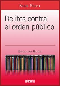 Imagen de BBB. Delitos contra el orden público (Suscripción)
