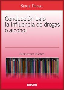 Imagen de BBB. Conducción bajo la influencia de drogas o alcohol  (Suscripción)