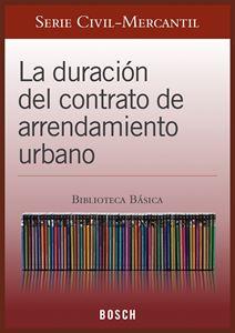Imagen de BBB. La duración del contrato de arrendamiento urbano (Suscripción)