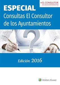 Imagen de Especial Consultas El Consultor de los Ayuntamientos 2016