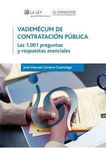 Imagen de Vademécum de Contratación Pública. Las 1.001 preguntas y respuestas esenciales