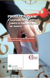 Imagen de Probática penal I. La prueba de los delitos contra la Administración de Justicia