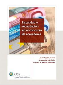 Imagen de Fiscalidad y recaudación en el concurso de acreedores