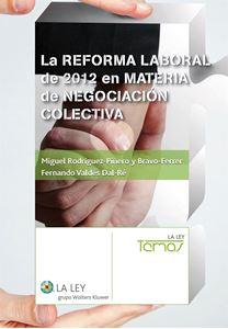 Imagen de La reforma laboral de 2012 en materia de negociación colectiva