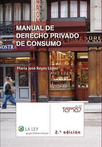 Imagen de Manual de Derecho privado de consumo (2.ª Ed.)