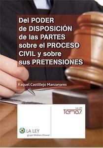Imagen de Del poder de disposición de las partes sobre el proceso civil y sobre sus pretensiones