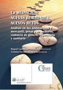 Imagen de La mediación: Nuevas realidades, nuevos retos