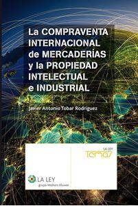 Imagen de La compraventa internacional de mercaderías y la propiedad intelectual e industrial