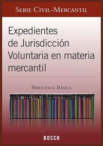 Imagen de BBB. Expedientes de Jurisdicción Voluntaria en materia Mercantil (Suscripción)