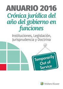 Imagen de Anuario 2016. Crónica jurídica del año del Gobierno en funciones