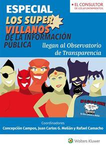 Imagen de ESPECIAL Los Supervillanos de la Información Pública llegan al Observatorio de Transparencia