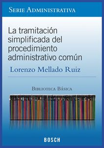 Imagen de BBB. La tramitación simplificada del procedimiento administrativo común (Suscripción)