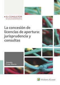 Imagen de La concesión de licencias de apertura: jurisprudencia y consultas