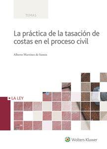 Imagen de La práctica de la tasación de costas en el proceso civil