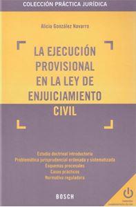La Ejecución Provisional en la Ley de Enjuiciamiento Civil