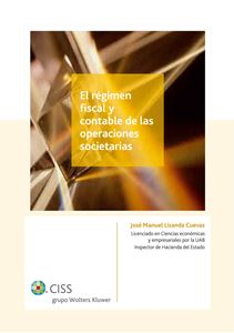 Imagen de El régimen fiscal y contable de las operaciones societarias