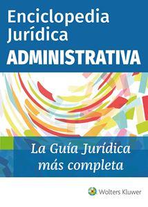 Imagen de Enciclopedia Jurídica Administrativa (Suscripción)