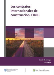 Imagen de Los contratos internacionales de construcción. FIDIC