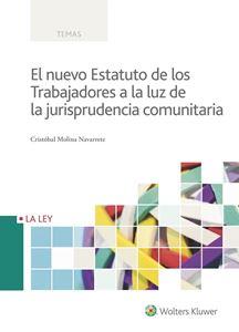 Imagen de El nuevo Estatuto de los Trabajadores a la luz de la jurisprudencia comunitaria