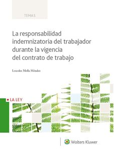 Imagen de La responsabilidad indemnizatoria del trabajador durante la vigencia del contrato de trabajo