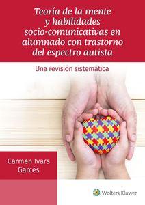 Imagen de Teoría de la mente y habilidades socio-comunicativas en alumnado con trastorno del espectro autista