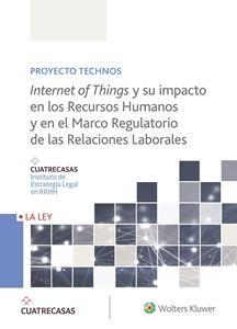 Imagen de Internet of Things y su impacto en los Recursos Humanos y en el Marco Regulatorio de las Relaciones Laborales