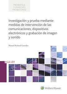 Imagen de Investigación y prueba mediante medidas de intervención de las comunicaciones, dispositivos electrónicos y grabación de imagen y sonido