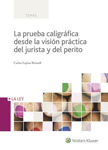 Imagen de La prueba caligráfica desde la visión práctica del jurista y del perito