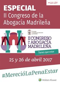 Imagen de ESPECIAL II Congreso Abogacía Madrileña