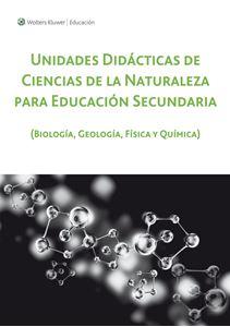 Imagen de Unidades Didácticas de Ciencias Naturales en Educación Secundaria (Biología, Geología, Física y Química  (Suscripción)