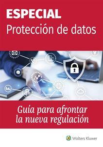 Imagen de Especial Protección de datos. Guía para afrontar la nueva regulación