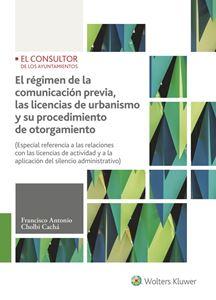 Imagen de El régimen de la comunicación previa, las licencias de urbanismo y su procedimiento de otorgamiento