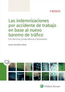 Imagen de Las indemnizaciones por accidente de trabajo en base al nuevo baremo de tráfico