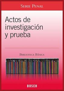 Imagen de BBB. Actos de investigación y prueba (Suscripción)