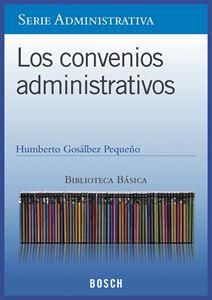 Imagen de BBB. Los convenios administrativos (Suscripción)