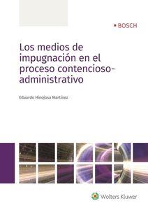 Imagen de Los medios de impugnación en el proceso contencioso-administrativo - versión papel
