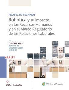 Imagen de Robótica y su impacto en los Recursos Humanos y en el Marco Regulatorio de las Relaciones Laborales