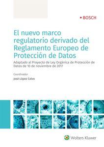 Imagen de El nuevo marco regulatorio derivado del Reglamento Europeo de Protección de Datos