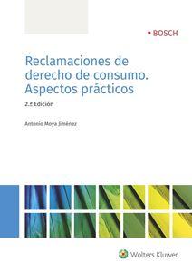 Imagen de Reclamaciones de derecho de consumo. Aspectos prácticos. 2ª Edición