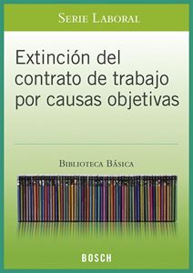 Imagen de BBB. Extinción del contrato por causas objetivas