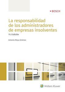 Imagen de La responsabilidad de los administradores de empresas insolventes. 11ª Edición