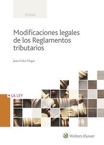 Imagen de Modificaciones legales de los Reglamentos Tributarios