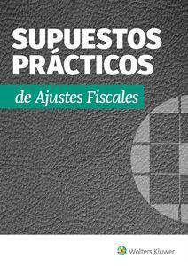 Imagen de Supuestos Prácticos de Ajustes Fiscales (Suscripción)