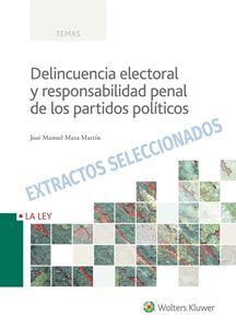 Imagen de Delincuencia electoral y responsabilidad penal de los partidos políticos. Extractos seleccionados