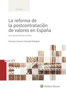 La reforma de la postcontratación de valores en España